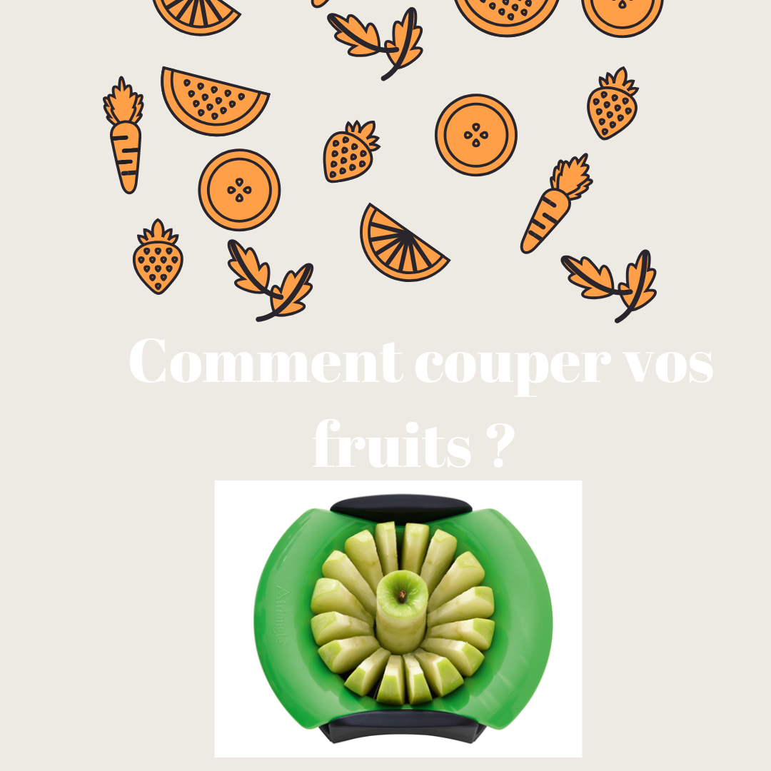ustensile coupe fruit